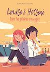 Télécharger le livre :  Louise et Hetseni - Dans les plaines sauvages