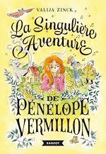 Download this eBook La singulière aventure de Pénélope Vermillon