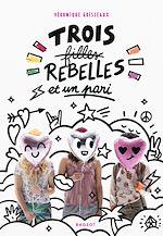 Download this eBook Trois filles rebelles et un pari