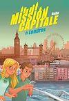 Télécharger le livre :  Mission capitale #Londres