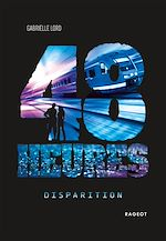 Download this eBook 48 heures - Disparition