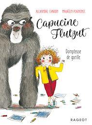 Téléchargez le livre :  Capucine Flutzut dompteuse de gorille