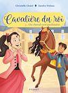 Télécharger le livre :  Cavalière du roi - Un cheval extraordinaire