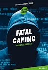 Fatal gaming | Grenier, Christian