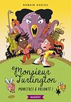 Monsieur Turlington - Monstres à volonté !
