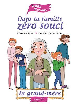 Dans la famille zéro souci, La grand-mère