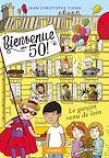 Télécharger le livre :  Bienvenue au 50 ! Le garçon venu de loin