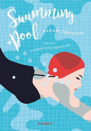Swimming pool | Crossan, Sarah. Auteur