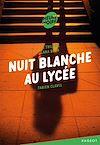 Télécharger le livre :  La trilogie Lana Blum -Nuit blanche au lycée