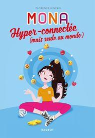 Téléchargez le livre :  MONA hyper-connectée (mais seule au monde)