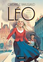 Download this eBook LÉO, mon destin sera la liberté !