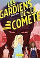 Télécharger le livre : Les gardiens de la comète - Tous contre l'imposteur
