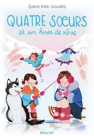 Téléchargez le livre :  Quatre soeurs et un hiver de rêve