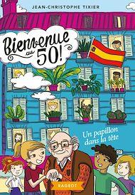 Téléchargez le livre :  Bienvenue au 50 ! Un papillon dans la tête