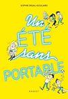 Télécharger le livre :  Un été sans portable
