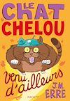 Télécharger le livre :  Le chat chelou venu d'ailleurs