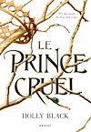 Télécharger le livre :  Le prince cruel