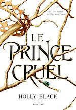 Téléchargez le livre :  Le prince cruel