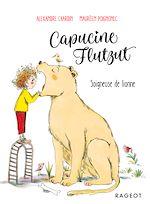 Téléchargez le livre :  Capucine Flutzut soigneuse de lionne