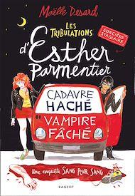 Téléchargez le livre :  Les tribulations d'Esther Parmentier, sorcière stagiaire
