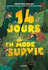 Télécharger le livre :  14 jours en mode survie