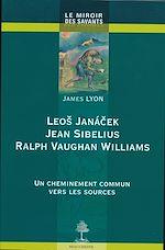 Download this eBook Leo Janacek - Jean Sibelius - Ralph Vaughan Williams
