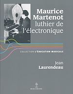 Download this eBook Maurice Martenot, luthier de l'électronique