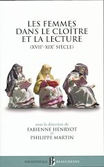 Download this eBook Les femmes dans le cloître et la lecture