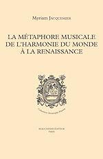 Download this eBook La métaphore musicale de l'harmonie du monde à la Renaissance