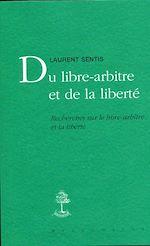 Download this eBook Du libre-arbitre et de la liberté