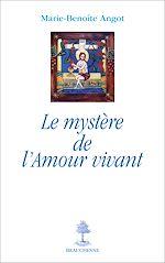 Download this eBook Le mystère de l'amour vivant