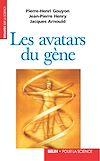 Télécharger le livre :  Les avatars du gène. La théorie néodarwinienne de l'évolution