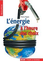 Télécharger cet ebook : L'énergie à l'heure des choix