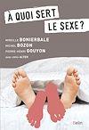Télécharger le livre :  À quoi sert le sexe ?