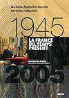 Télécharger le livre :  La France du temps présent (1945-2005)