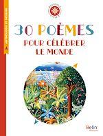 Téléchargez le livre :  30 poèmes pour célébrer le monde