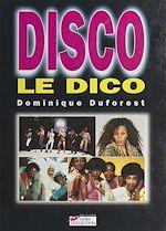 Download this eBook Disco, le dico
