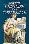 Télécharger le livre :  L'Histoire sous surveillance