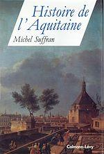 Download this eBook Histoire de l'Aquitaine