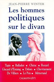 Téléchargez le livre :  Les Hommes politiques sur le divan