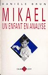 Télécharger le livre :  Mikael un enfant en analyse