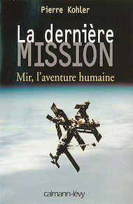 Téléchargez le livre :  La Dernière mission