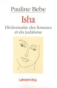 Téléchargez le livre :  Isha Dictionnaire des femmes et du judaïsme