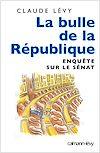 Télécharger le livre :  La Bulle de la république