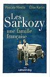 Télécharger le livre :  Les Sarkozy une famille française