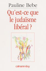 Téléchargez le livre :  Qu'est-ce que le judaïsme libéral ?
