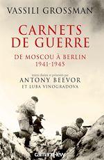 Téléchargez le livre :  Carnets de guerre