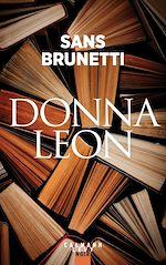Download this eBook Sans Brunetti - Essais 1972-2006