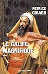 Télécharger le livre :  Le Calife magnifique