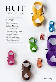 Téléchargez le livre :  Huit - Nouvelles